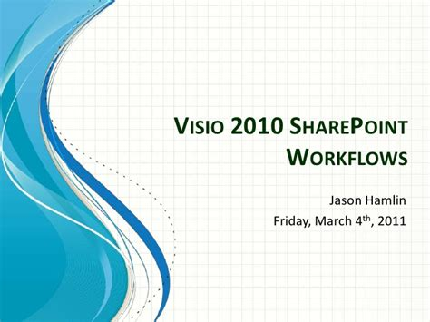 sharepoint workflow demo visio 2010 sharepoint workflows with demo steps