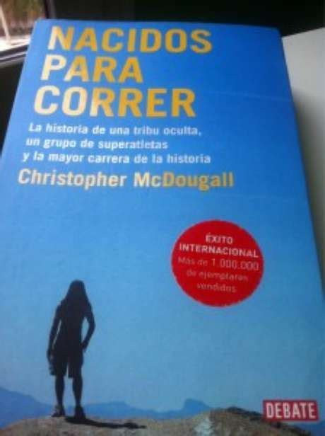 libro nacidos para correr literatura para runners cuando la pasi 243 n por correr se