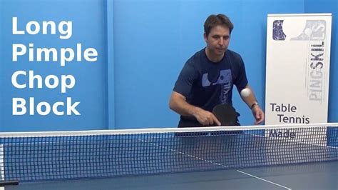 how long is a table tennis long pimple chop block table tennis pingskills youtube
