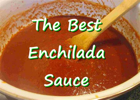 enchilada sauce recipe best the best mexican enchilada sauce easy enchilada