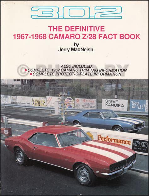 auto manual repair 1967 chevrolet camaro security system 1968 camaro chevelle el camino chevy ii nova owner s manual reprint package