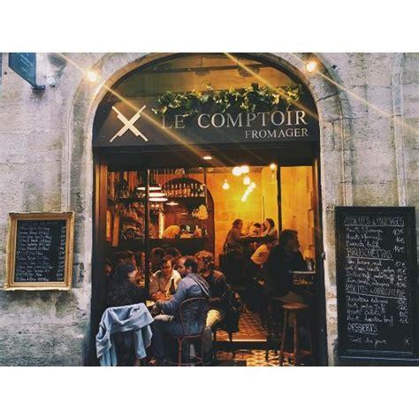 Comptoir Santé Bordeaux by Le Comptoir Fromager Bordeaux Restaurant Avis Num 233 Ro