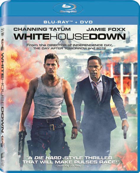 white house down full movie channing tatum s white house down hits blu ray dvd