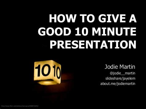 How To Give A Good 10min Presentation 10 Minute Presentation Template