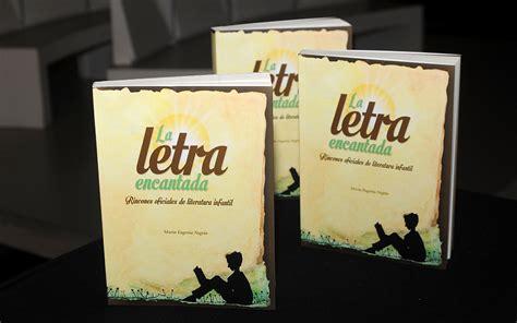 libro maria letras hispanicas present 243 mar 237 a eugenia negr 237 n su libro la letra encantada rincones oficiales de la literatura