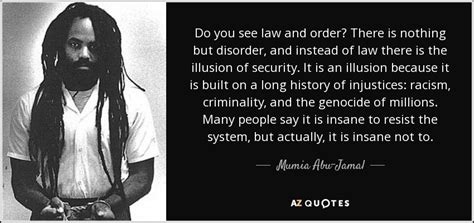 Kaos Legends Never Die top 25 quotes by mumia abu jamal a z quotes