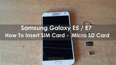 Memory Card Hp Samsung samsung e7 e5 how to insert nano sim and memory card