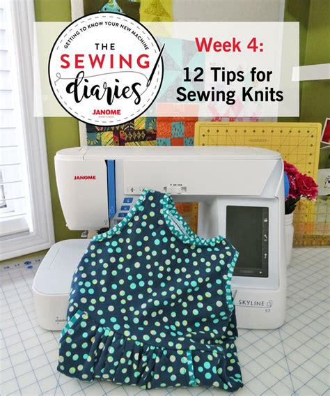 tips for sewing knits thread janome sewing diaries week 3