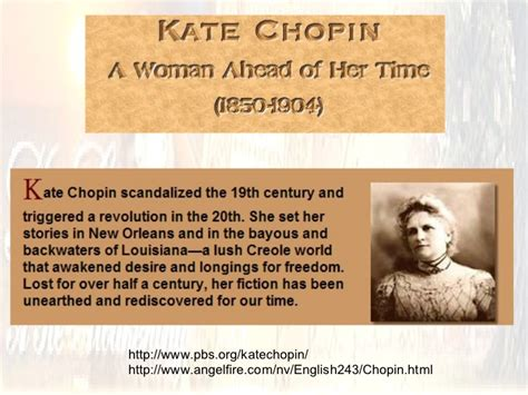 kate chopin biography pbs lecture notes on kate chopin s the story of an hour