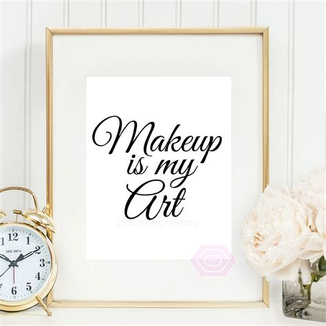 printable makeup quotes printable makeup print makeup is my art makeup quote makeup
