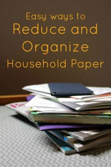 how to reduce clutter easy ways to reduce and organize household paper