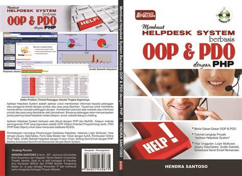 membuat website dengan php oop membuat helpdesk system berbasis oop dan pdo dengan php