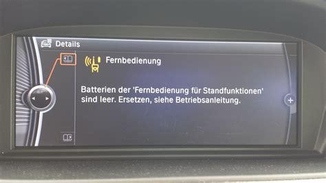 Bmw 1er Batterie Fehlermeldung by Batterien Der Fernbedienung F 252 R Standfunktionen Sind Leer
