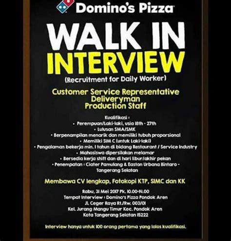 domino pizza lowongan kerja walk in interview domino s pizza tanggerang info