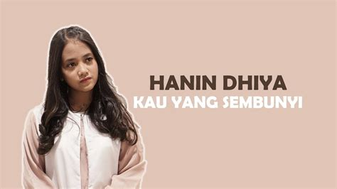 free download mp3 hanin dhiya mimpi kau yang sembunyi hanin dhiya official lyrics video mp3 1