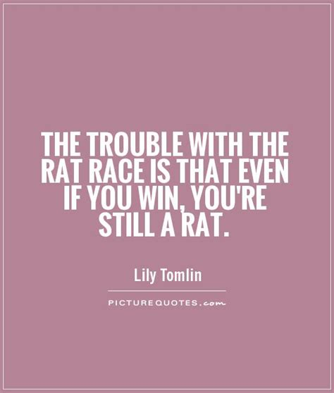 Even If Youre Not That Of by 225 Rat Quotes By Quotesurf