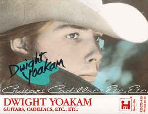 Dwight Yoakam Guitars Cadillacs by Dwight Yoakam Guitars Cadillacs Etc Etc Cassette