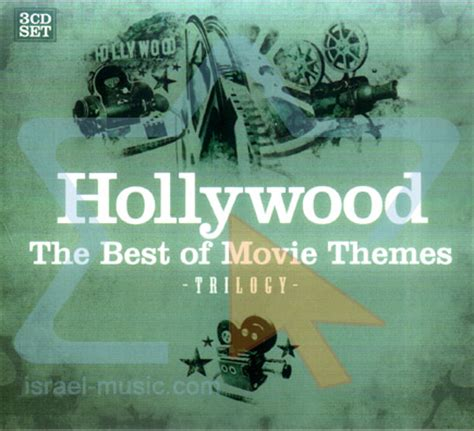 best themes in film hollywood the best of movie themes israel music