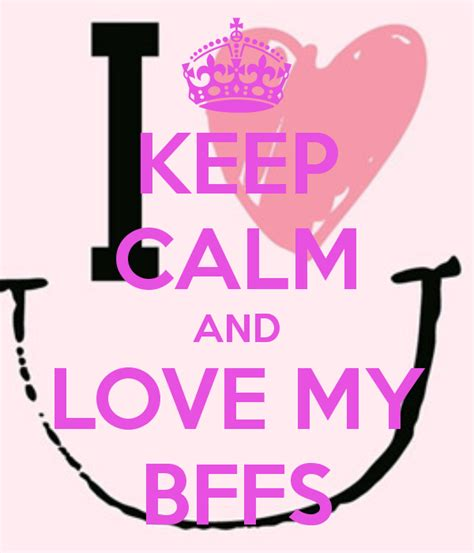 imagenes de keep calm and love your friends bff s online coisas de bffs