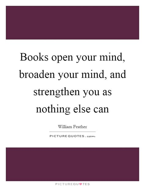 strong minds strengthen strong minds books open your mind quotes sayings open your mind picture