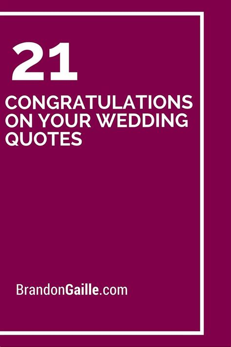Wedding Congratulations Quotes In by 21 Congratulations On Your Wedding Quotes 21st Cards