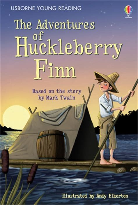 the adventures of huckleberry finn at usborne books at home