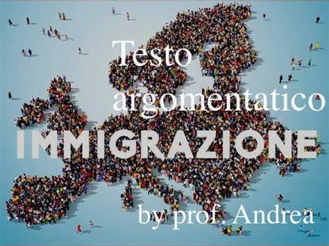 testo sull immigrazione testo argomentativo sull immigrazione