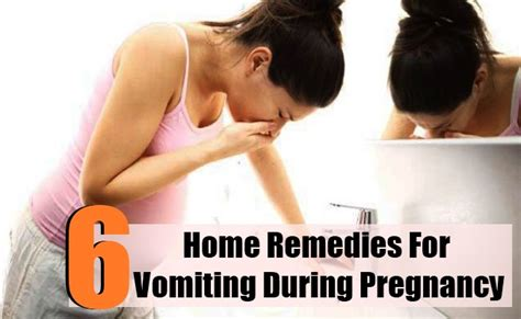 6 home remedies for vomiting during pregnancy care