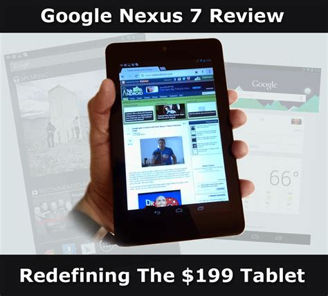 nexus 7 review nexus 7 review redefining the 199 tablet