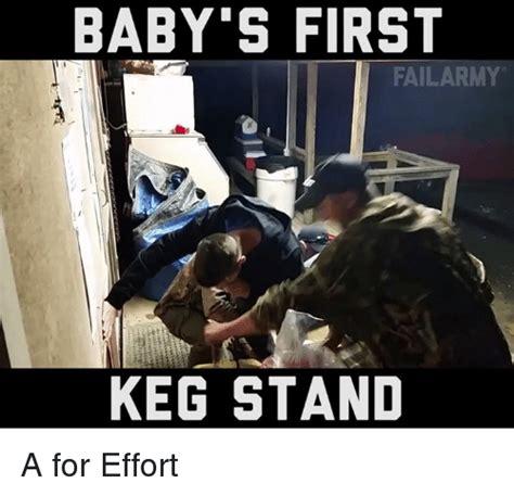 A For Effort Meme - 25 best memes about keg stand keg stand memes