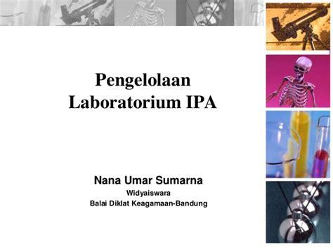 design lab ipa pengelolaan laboratorium ipa