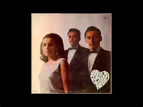 el gran trio el gran trio toma mi corazon lp youtube