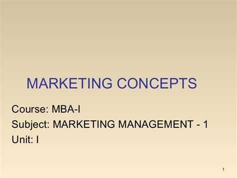 Mba Basic Concepts by Mba I Mm 1 U 1 5 Marketing Concepts
