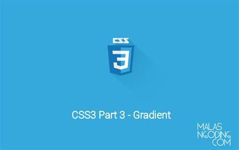 membuat link berubah warna css membuat warna gradient css3 tutorial css3 part 3