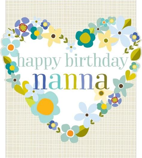Happy Birthday Nana Cardsss Floral Heart Nanna Birthday Card Karenza Paperie