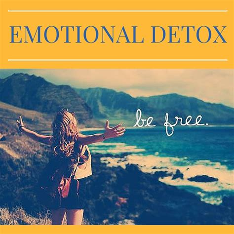 How To Do An Emotional Detox by Emotional Detox