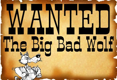printable wanted poster for the big bad wolf kearson s classroom the big bad wolf
