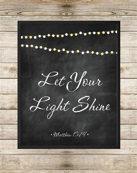 Let Your Light Shine Bible Verse by Let Your Light Shine Matthew 5 14 8x10 Instant By