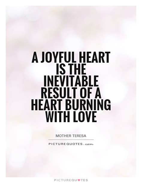 joyful stin the fashionable hearts a joyful heart is the inevitable result of a heart burning