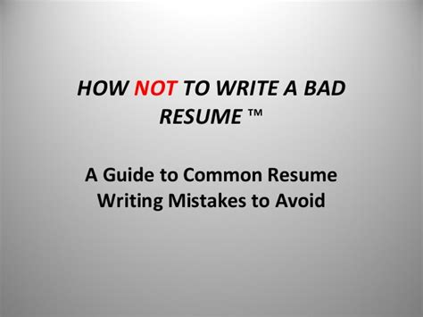 Resume Tips To Avoid How Not To Write A Bad Resume