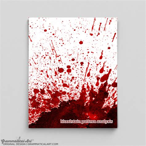 pattern analysis products bloodstain pattern analysis print grammatical art