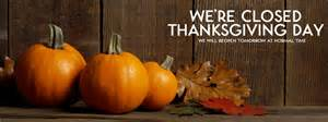 what day is thanksgiving 2016 closed thanksgiving day