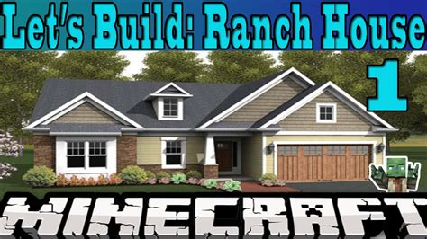 build to own house minecraft let s build ranch house 1 youtube