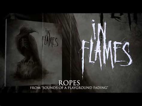 A Place In Flames Lyrics In Flames Ropes Lyrics Letssingit Lyrics