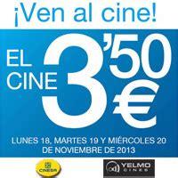 precio de entradas de cine yelmo entradas de cine a 3 50 en cinesa y cines yelmo de fan