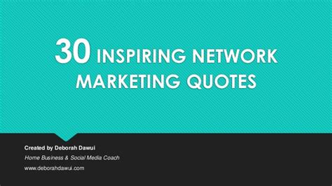 best network marketing opportunities 30 inspiring network marketing quotes