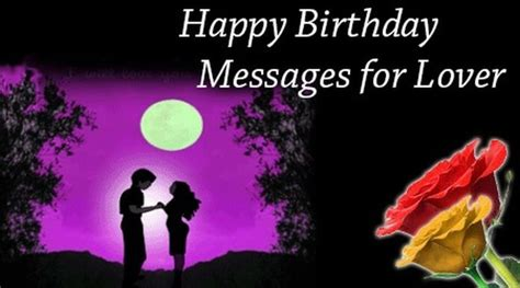 Happy Birthday Wishes To Lover Images Happy Birthday Messages For Lover