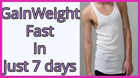 How To Gain by How To Gain Weight Fast In 1 Week Weight Gain Tips For