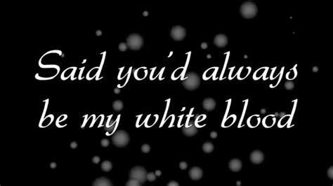 lyrics white jam white blood oh lyrics chords chordify