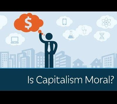 Design Is Capitalism | is capitalism moral reactions to a video by walter
